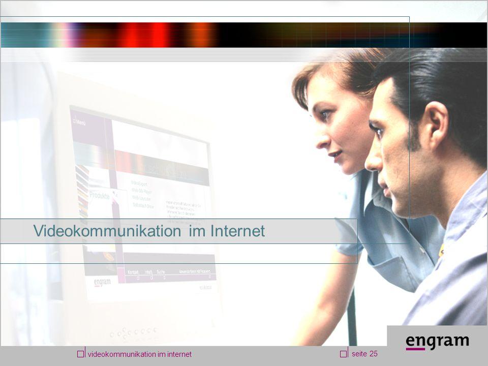 videokommunikation im internet seite 25 Videokommunikation im Internet