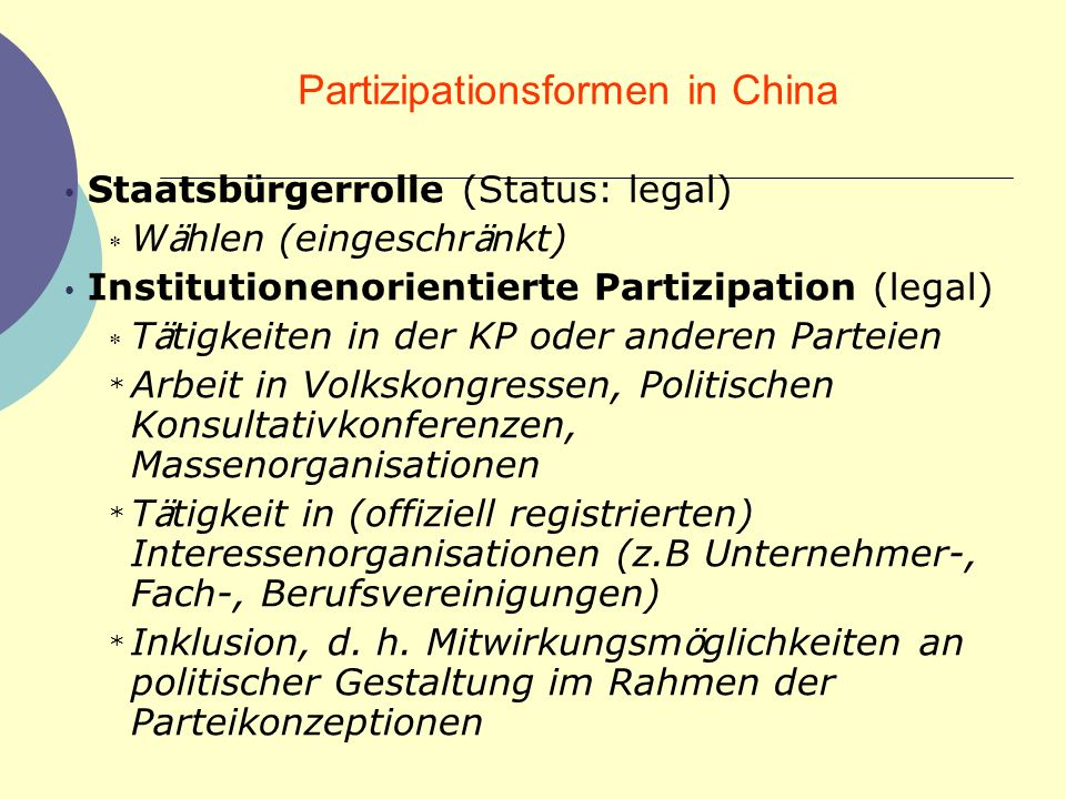 Informelle Partizipation (Typen) Inklusion Bargaining Guanxi Korruption Collective action Institutional amphibiousness