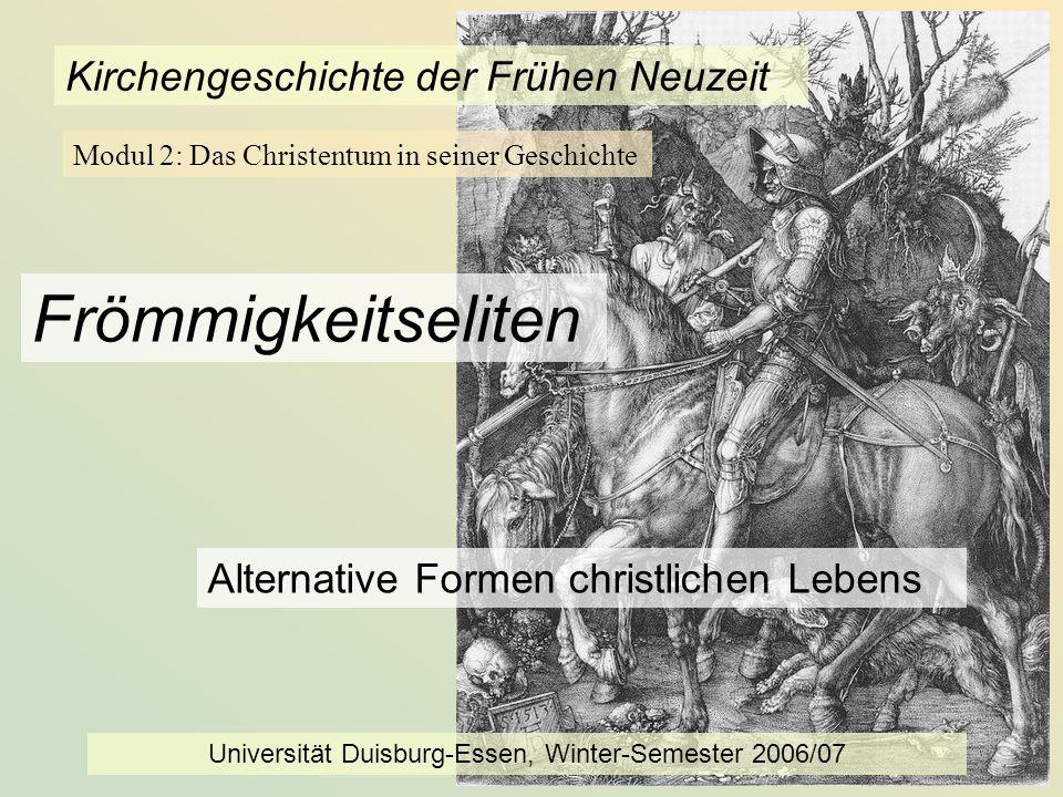 KG der Frühen Neuzeit - WS 2006/07 - Frömmigkeitseliten 2 Übersicht 1.Täufer und Spiritualisten 2.Das miles christianus (christlicher Ritter bzw.
