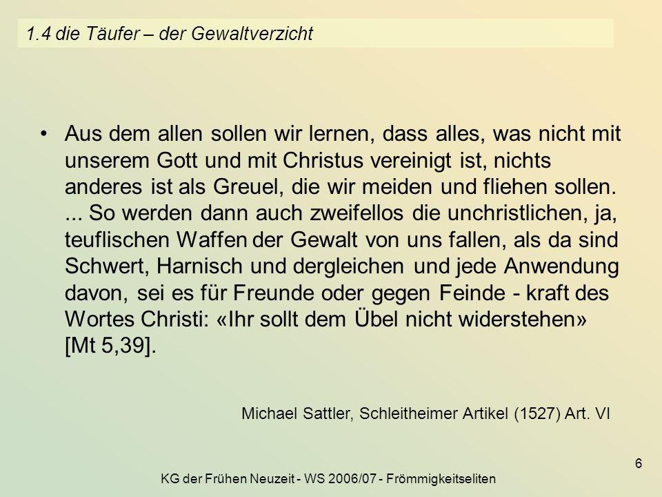 KG der Frühen Neuzeit - WS 2006/07 - Frömmigkeitseliten 27 3.4 die Reaktion der konservativen Orthodoxie gegen die Pietisten 2.