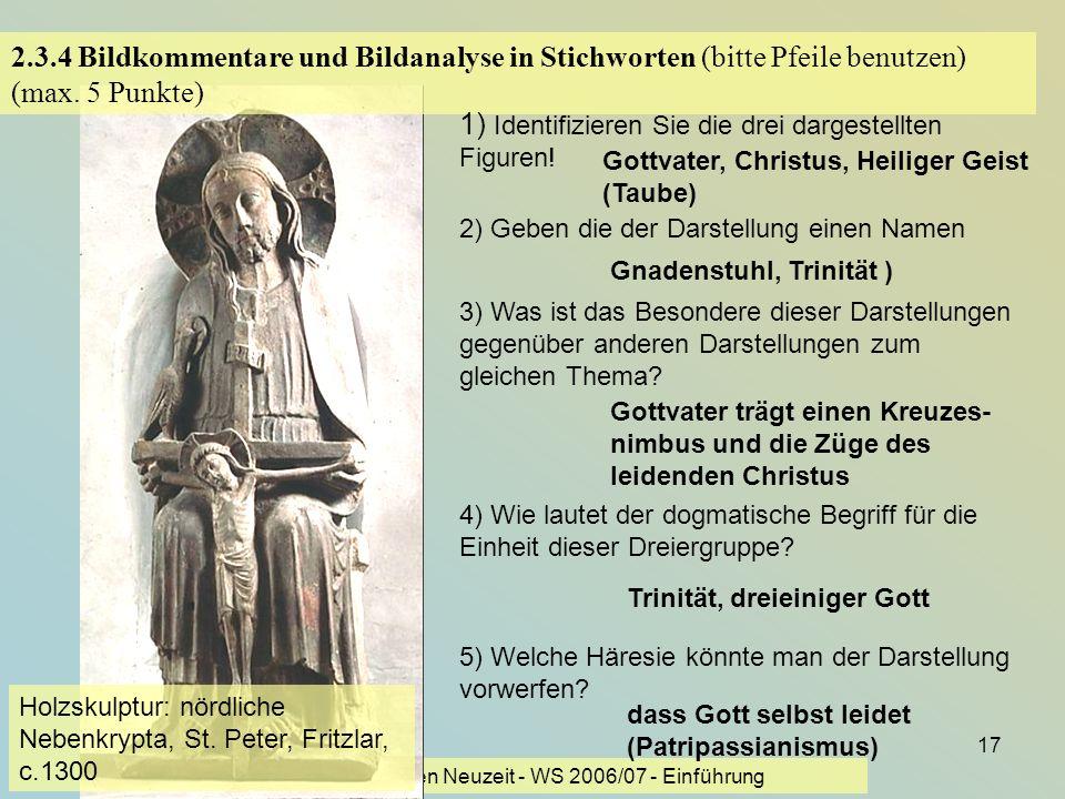 KG der Frühen Neuzeit - WS 2006/07 - Einführung 17 2.3.4 Bildkommentare und Bildanalyse in Stichworten (bitte Pfeile benutzen) (max. 5 Punkte) 1) Iden