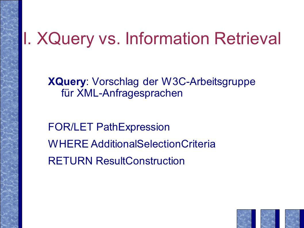 I. XQuery vs.