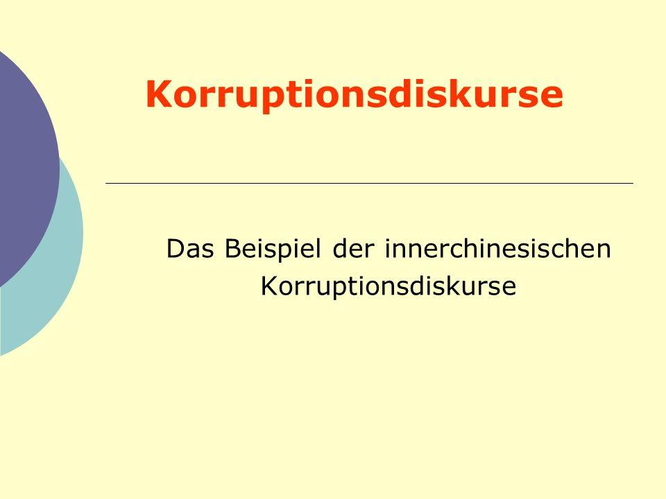 Korruptionsdiskurse Das Beispiel der innerchinesischen Korruptionsdiskurse