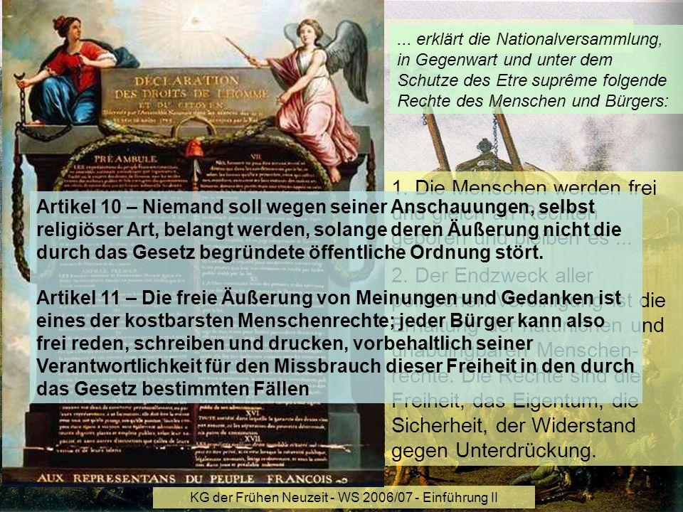 KG der Frühen Neuzeit - WS 2006/07 - Einführung II 14 2.7 Französische Revolution 1789... erklärt die Nationalversammlung, in Gegenwart und unter dem