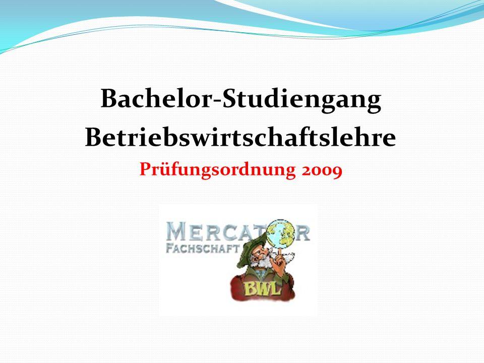 Bachelor-Studiengang Betriebswirtschaftslehre Prüfungsordnung 2009