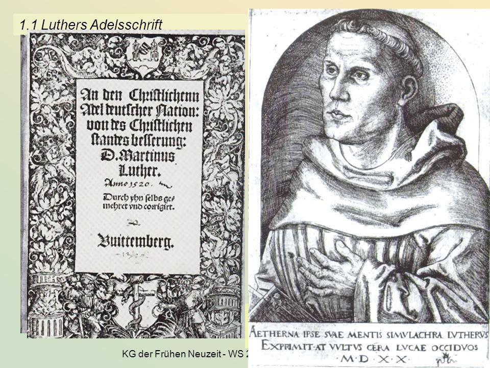 KG der Frühen Neuzeit - WS 2006/07 - Amt und Gemeinde 5 1.1 Luthers Adelsschrift Portrait von Lucas Cranach d.Ä., 1520 Die unvergänglichen Abbilder se