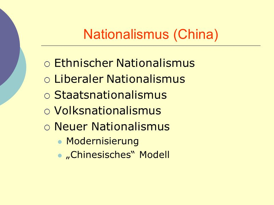 Funktion Nationalismus (China) Integrativer Nationalismus Modernisierungsnationalismus