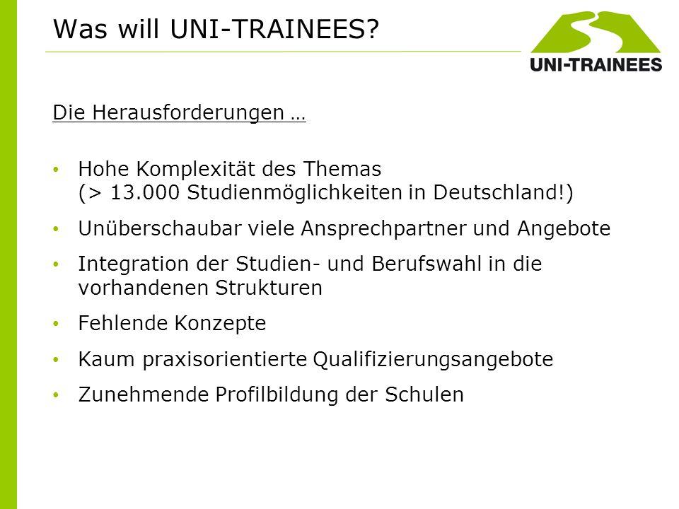 Die Herausforderungen … Hohe Komplexität des Themas (> 13.000 Studienmöglichkeiten in Deutschland!) Unüberschaubar viele Ansprechpartner und Angebote