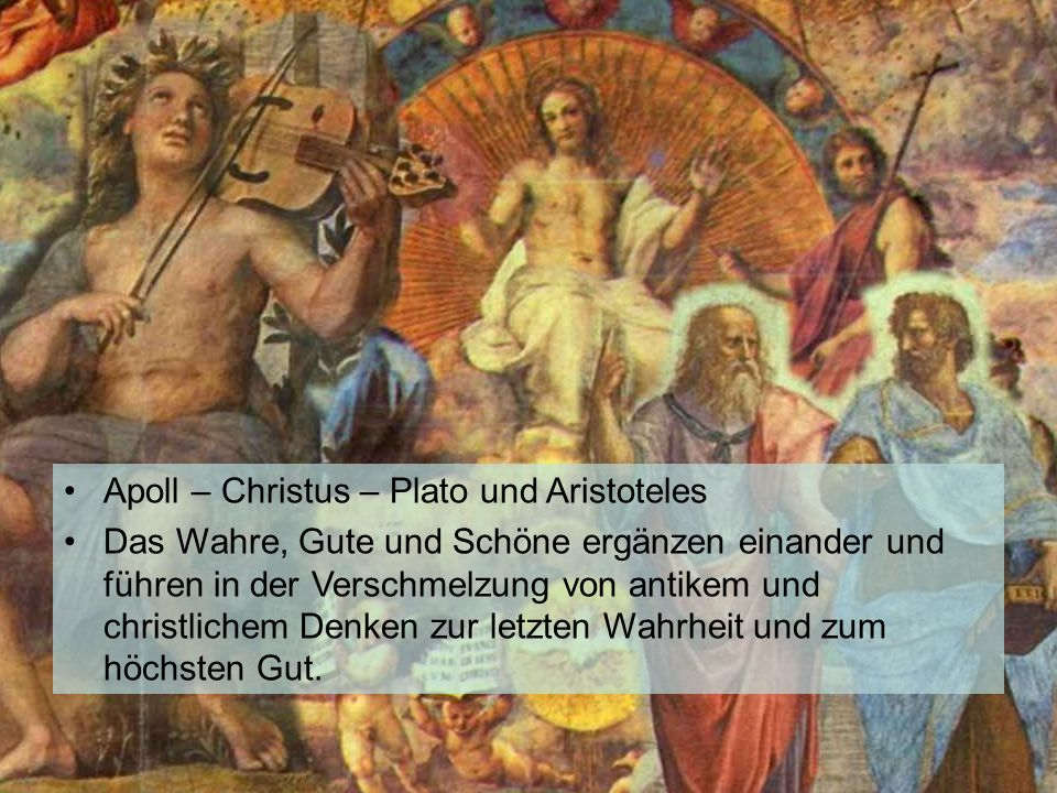 KG der Frühen Neuzeit - WS 2006/07 - Christentum und Kultur 10 1.3.5 die Kultursynthese der Stanza della Segnatura Apoll – Christus – Plato und Aristo