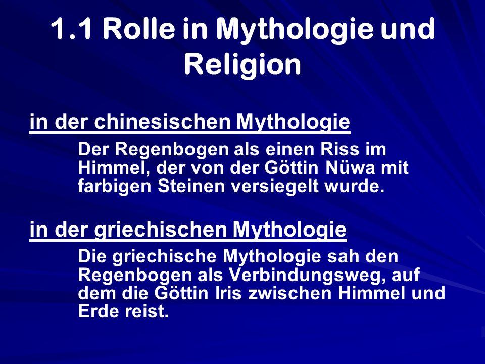 1.1 Rolle in Mythologie und Religion in der chinesischen Mythologie Der Regenbogen als einen Riss im Himmel, der von der Göttin Nüwa mit farbigen Stei