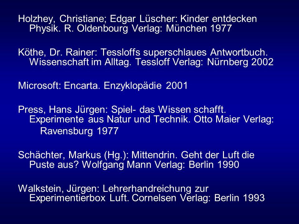 Holzhey, Christiane; Edgar Lüscher: Kinder entdecken Physik.