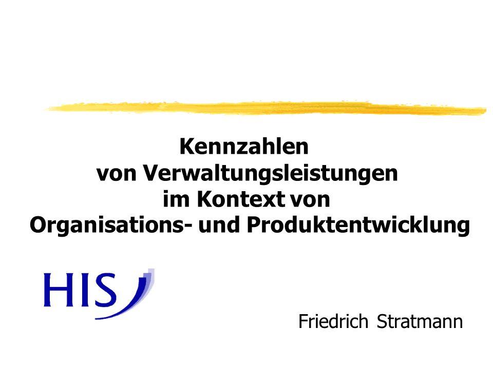 Friedrich Stratmann Kennzahlen von Verwaltungsleistungen im Kontext von Organisations- und Produktentwicklung