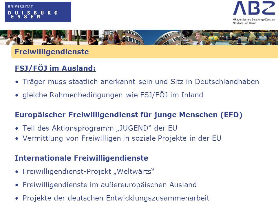 Freiwilligendienste FSJ/FÖJ im Ausland: Träger muss staatlich anerkannt sein und Sitz in Deutschlandhaben gleiche Rahmenbedingungen wie FSJ/FÖJ im Inl