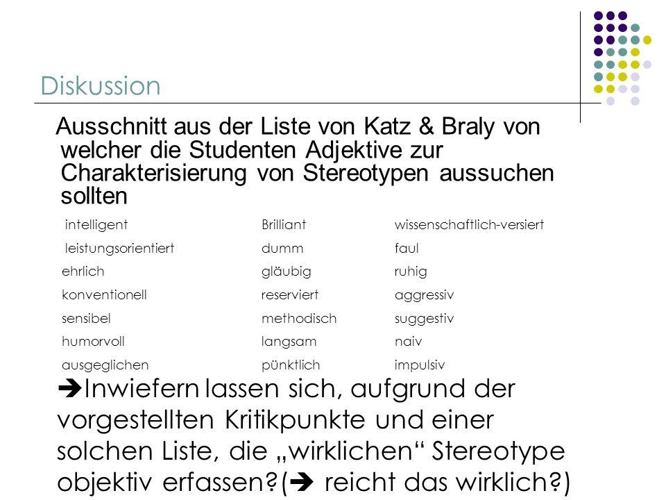 Diskussion Ausschnitt aus der Liste von Katz & Braly von welcher die Studenten Adjektive zur Charakterisierung von Stereotypen aussuchen sollten intel