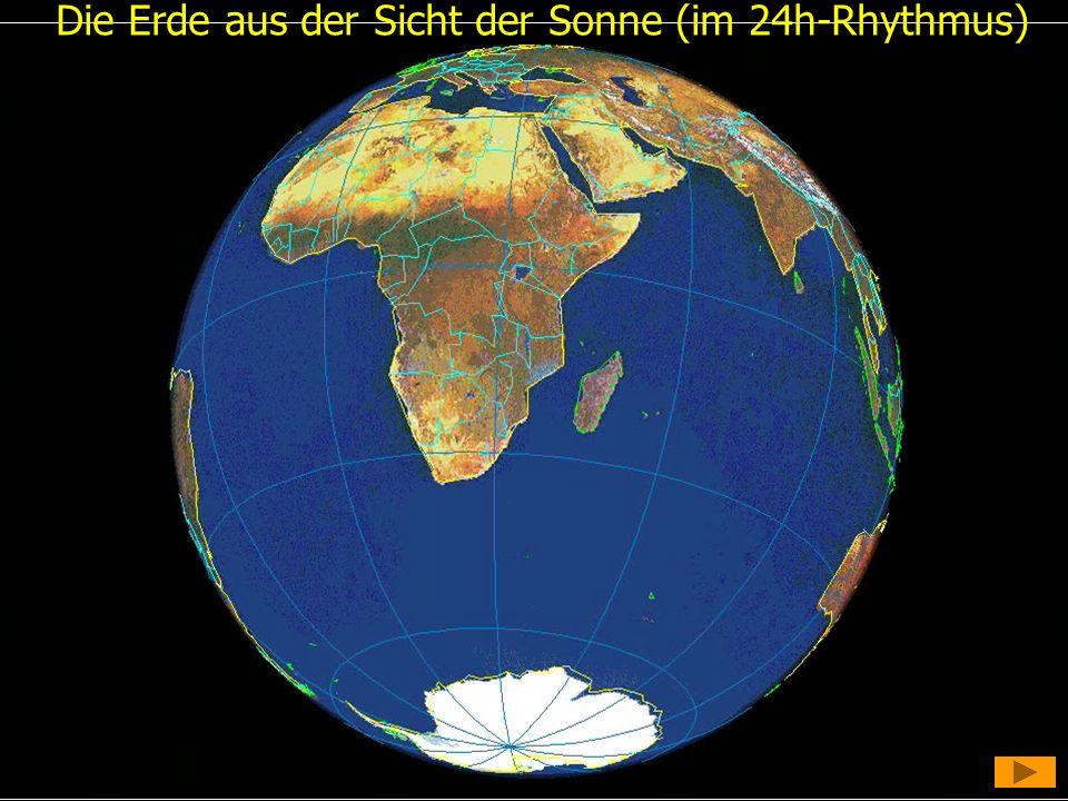 Die Erde aus der Sicht der Sonne (im 24h-Rhythmus)