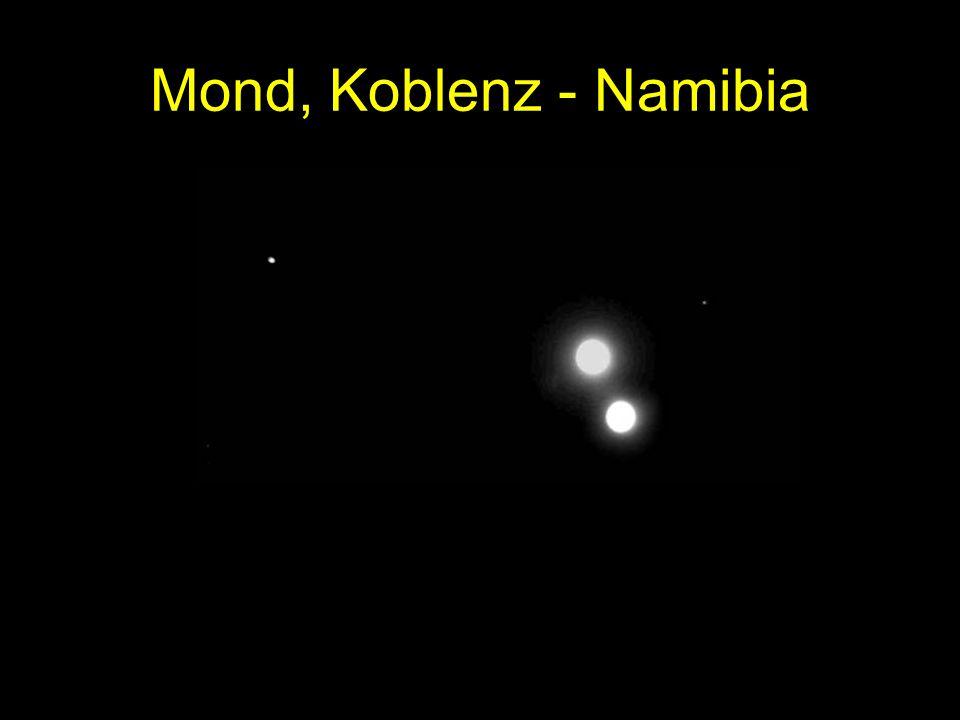 Mond, Koblenz - Namibia