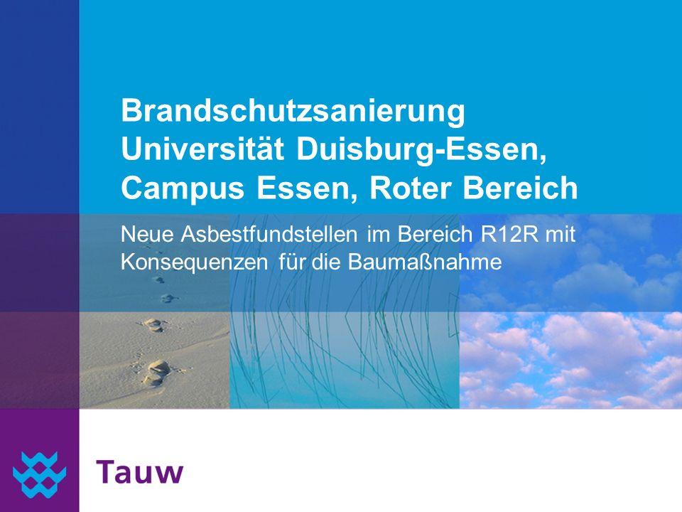 Brandschutzsanierung Universität Duisburg-Essen, Campus Essen, Roter Bereich Neue Asbestfundstellen im Bereich R12R mit Konsequenzen für die Baumaßnah