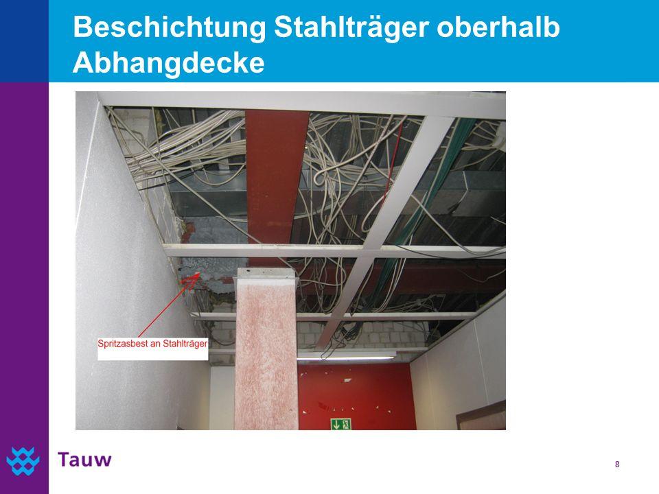 8 Beschichtung Stahlträger oberhalb Abhangdecke