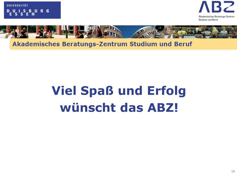 20 Akademisches Beratungs-Zentrum Studium und Beruf Alle Präsentationen und Handouts werden auf folgender Internetseite eingestellt: www.uni-due.de/abz/