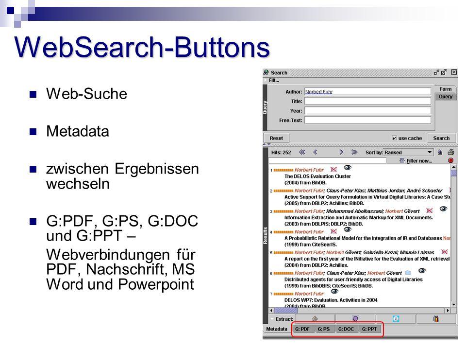 WebSearch-Buttons Web-Suche Metadata zwischen Ergebnissen wechseln G:PDF, G:PS, G:DOC und G:PPT – Webverbindungen für PDF, Nachschrift, MS Word und Powerpoint
