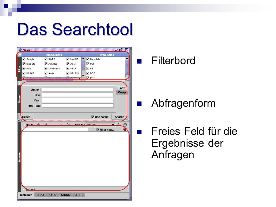 Das Searchtool Filterbord Abfragenform Freies Feld für die Ergebnisse der Anfragen