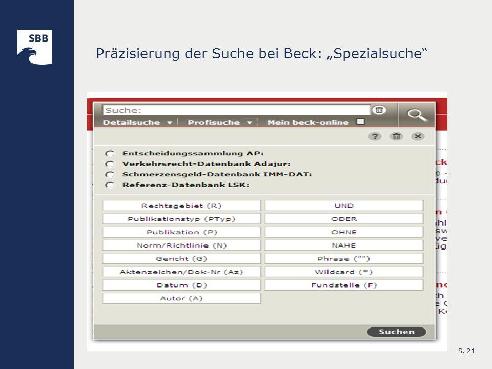 S. 21 Präzisierung der Suche bei Beck: Spezialsuche