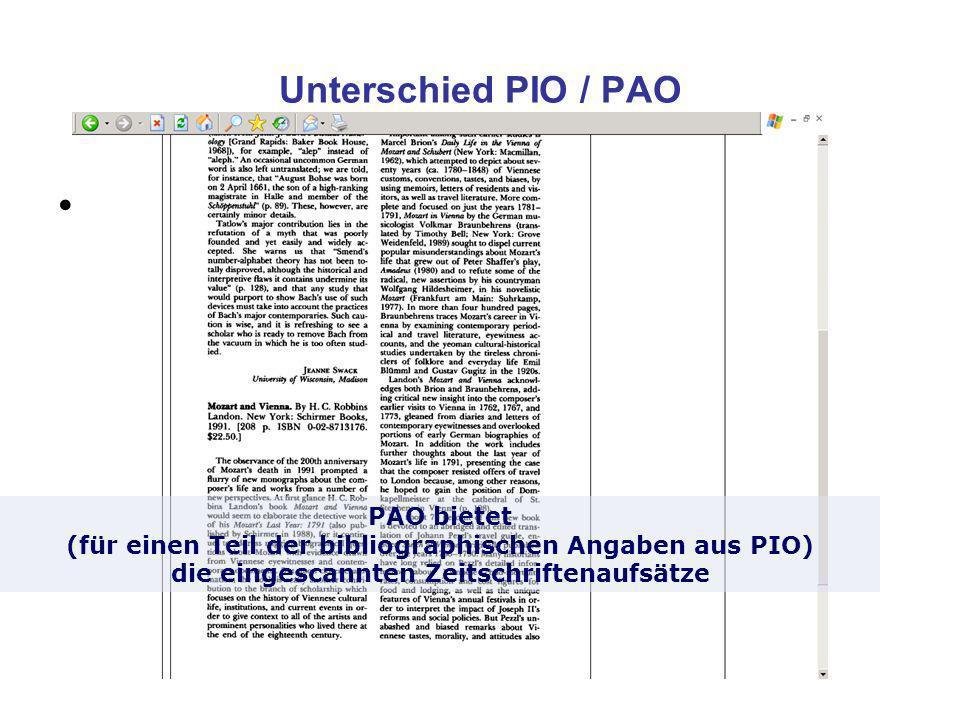 Unterschied PIO / PAO PAO Archiv = Volltexte.