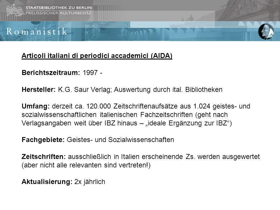 Articoli italiani di periodici accademici (AIDA) Berichtszeitraum: 1997 - Hersteller: K.G.