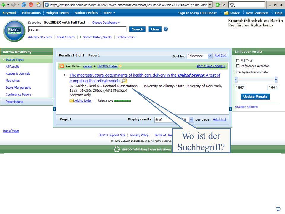 Abt. Katalogsystem und Wissenschaftliche Dienste | Kaya Tasci | Oktober 2008S. 19 Wo ist der Suchbegriff?