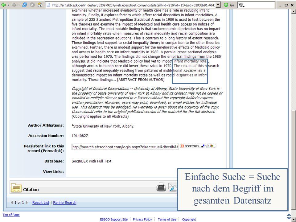 Abt. Katalogsystem und Wissenschaftliche Dienste | Kaya Tasci | Oktober 2008S. 21 Einfache Suche = Suche nach dem Begriff im gesamten Datensatz