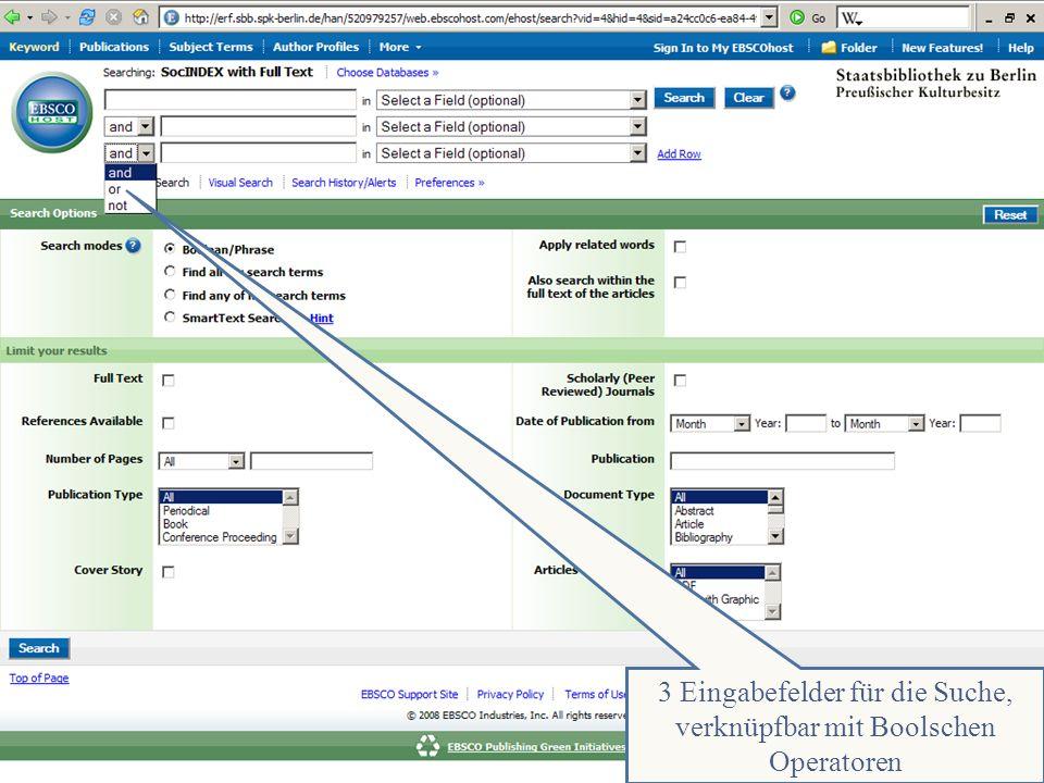 Abt. Katalogsystem und Wissenschaftliche Dienste | Kaya Tasci | Oktober 2008S. 30 Die erweitere Suchemaske 3 Eingabefelder für die Suche, verknüpfbar