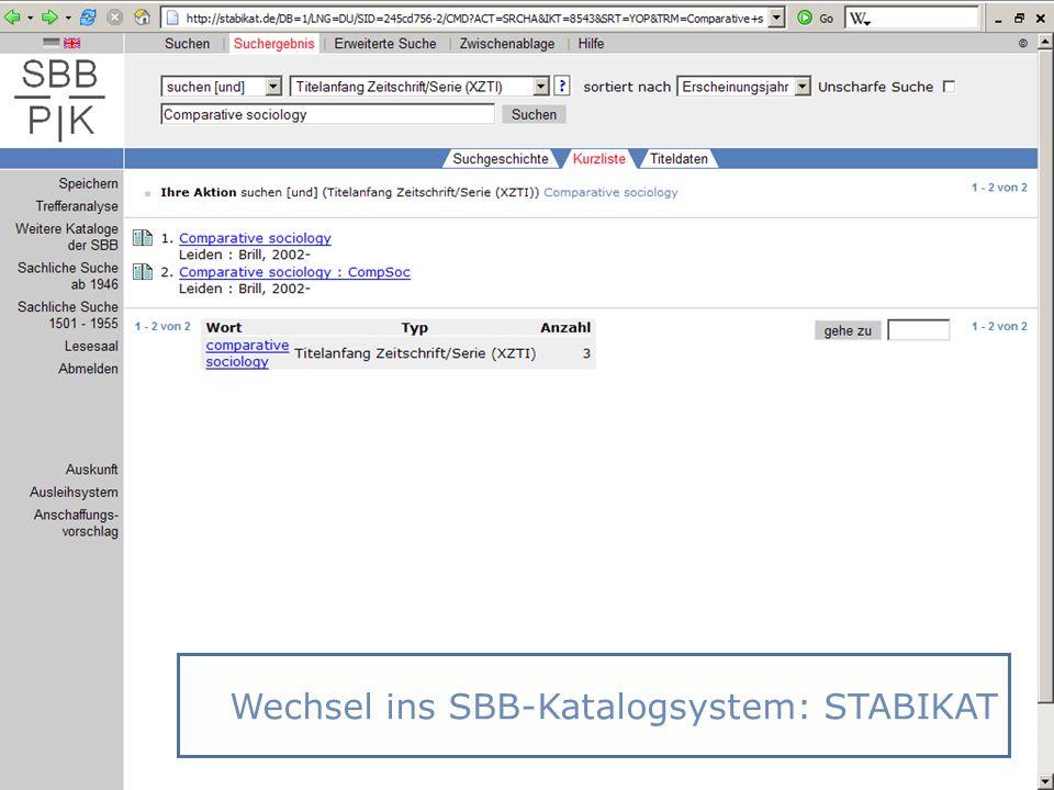Abt. Katalogsystem und Wissenschaftliche Dienste | Kaya Tasci | Oktober 2008S. 79 Wechsel ins SBB-Katalogsystem: STABIKAT