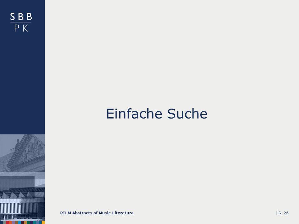 |RILM Abstracts of Music LiteratureS. 26 Einfache Suche