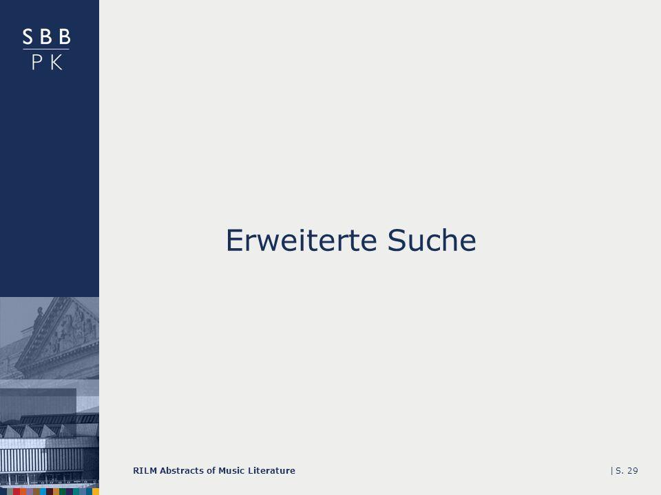 |RILM Abstracts of Music LiteratureS. 29 Erweiterte Suche