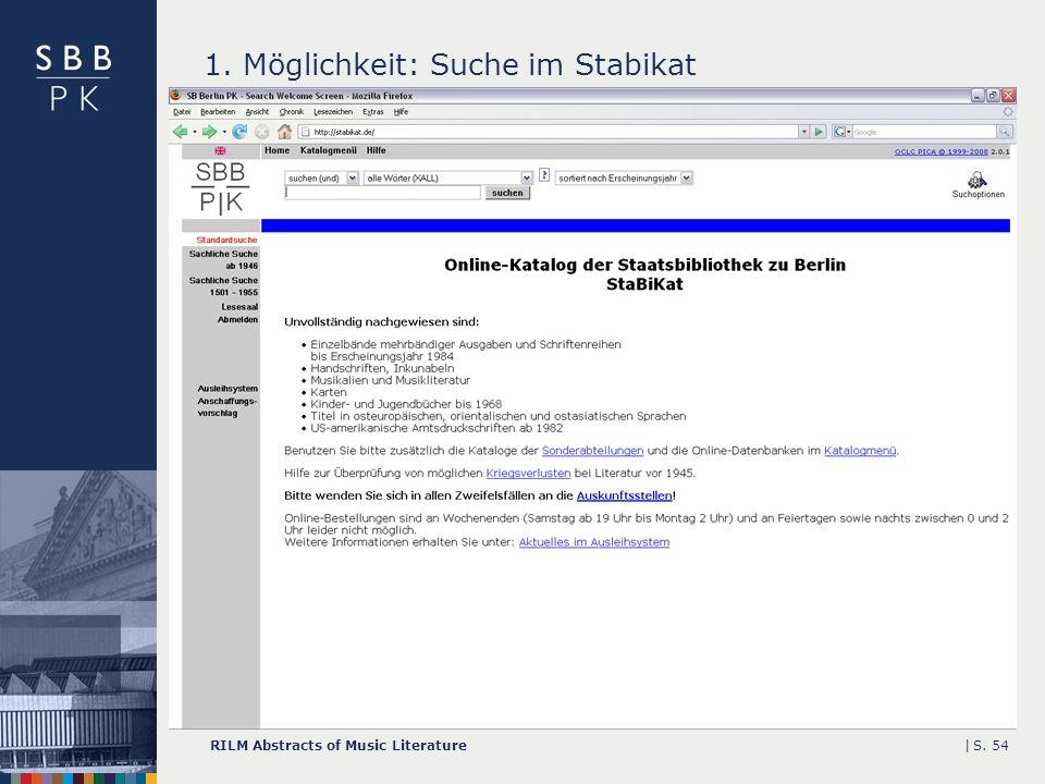 |RILM Abstracts of Music LiteratureS. 54 1. Möglichkeit: Suche im Stabikat