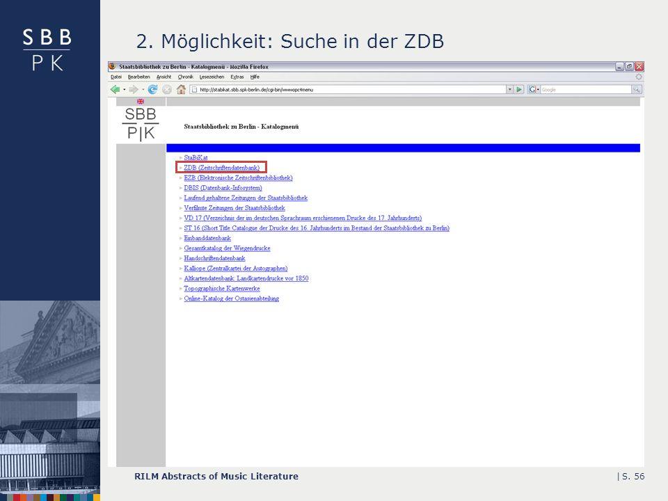 |RILM Abstracts of Music LiteratureS. 56 2. Möglichkeit: Suche in der ZDB