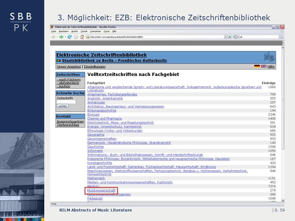 |RILM Abstracts of Music LiteratureS. 59 3. Möglichkeit: EZB: Elektronische Zeitschriftenbibliothek
