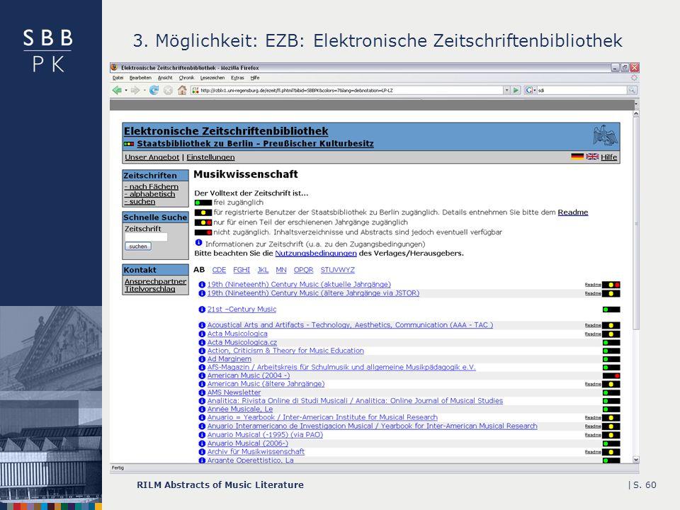 |RILM Abstracts of Music LiteratureS. 60 3. Möglichkeit: EZB: Elektronische Zeitschriftenbibliothek