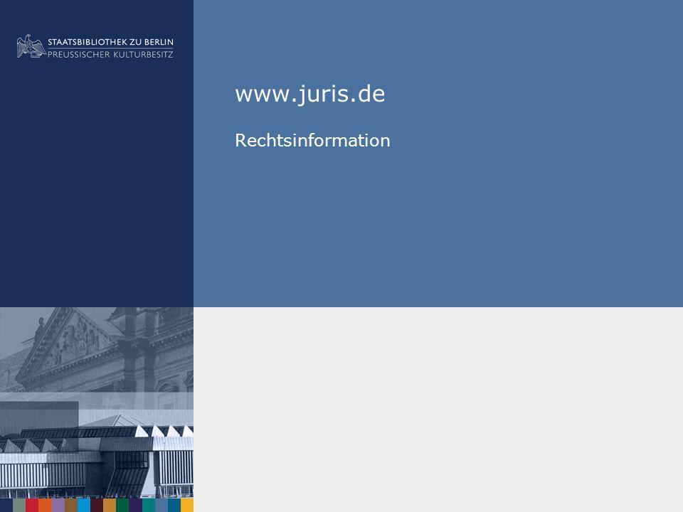| Zugang zu Juris Über die SBB-Startseite/ DBIS: www.staatsbibliothek- berlin.dewww.staatsbibliothek- berlin.de Über den Stabikat: www.stabikat.dewww.stabikat.de