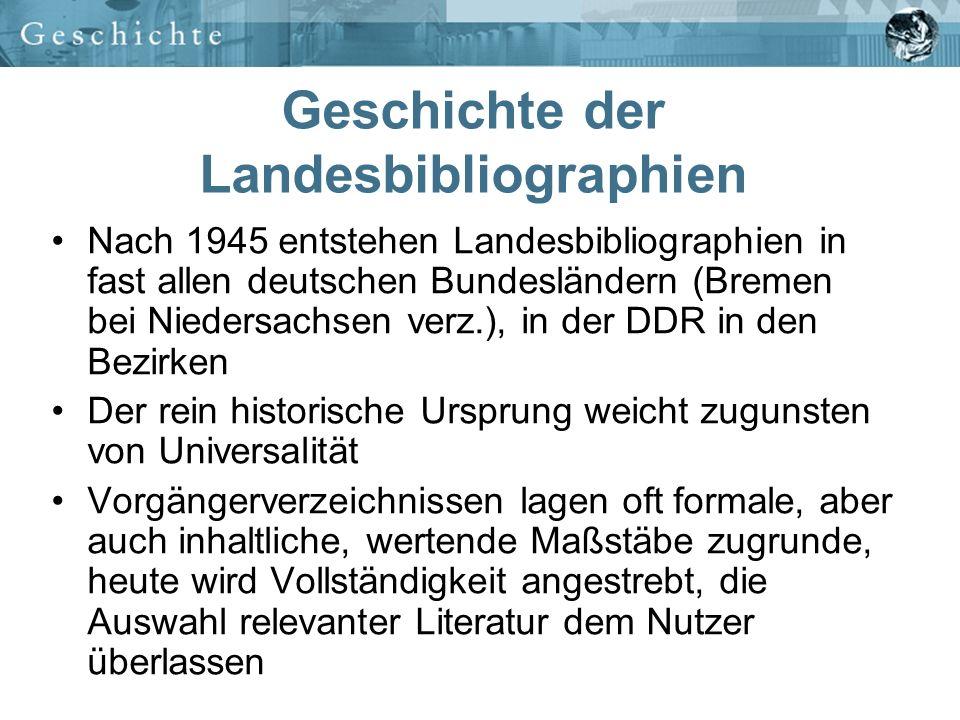 Ab 1995 werden erste bibliographische Datenbanken der Länder ins Netz gestellt Gedruckte Bände und Webausgaben erscheinen parallel 2001 sind die ersten Landesbibliographien über die Virtuelle Deutsche Landesbibliographie erreichbar In naher Zukunft wird die Produktion gedruckter Bibliographien in allen deutschen Ländern eingestellt Geschichte der Landesbibliographien