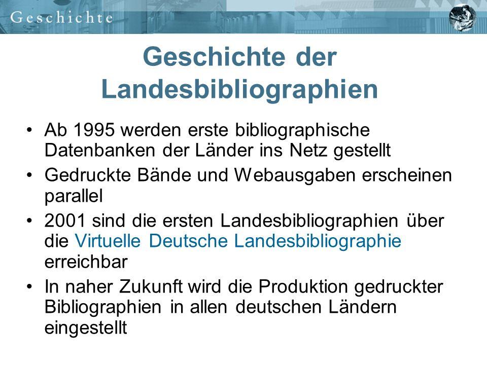 Virtuelle Deutsche Landesbibliographie Freier, weltweiter Zugang Nachweis von über 1 Mio.