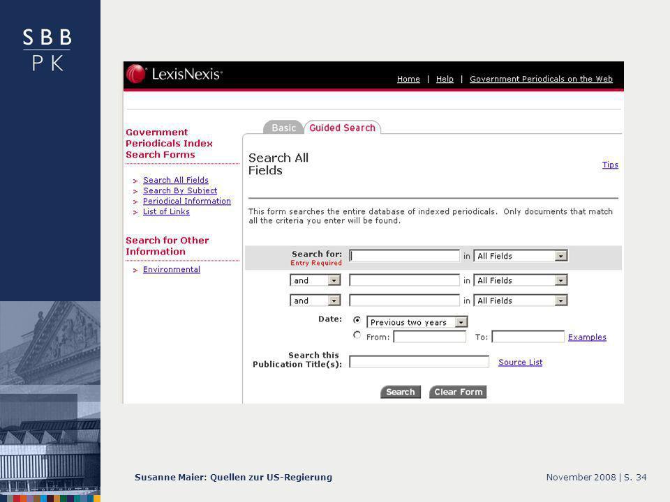 November 2008 |Susanne Maier: Quellen zur US-RegierungS. 34... GPI – Screenshot Guided Search