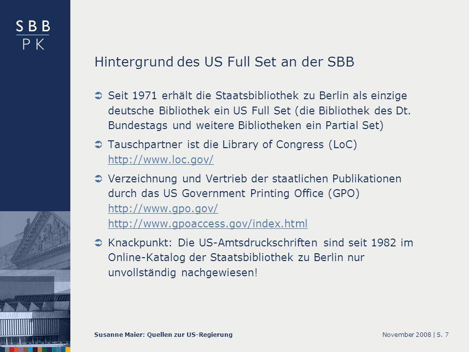 November 2008 |Susanne Maier: Quellen zur US-RegierungS.