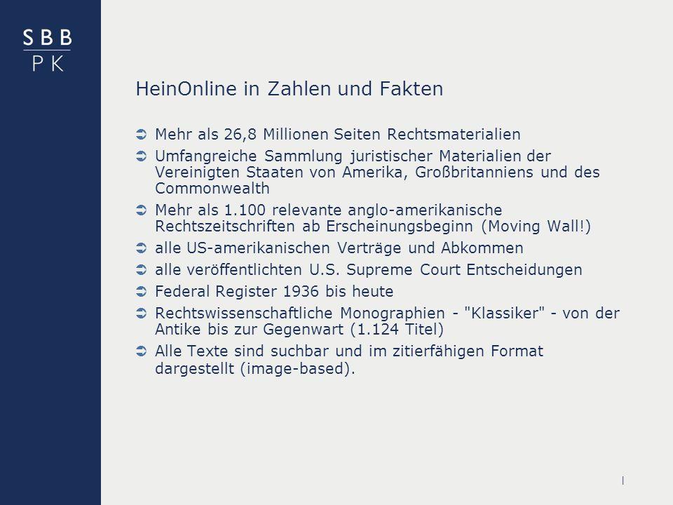 | Service der Staatsbibliothek Die in HeinOnline angebotenen Zeitschriften werden im StaBiKat einzeln nachgewiesen.