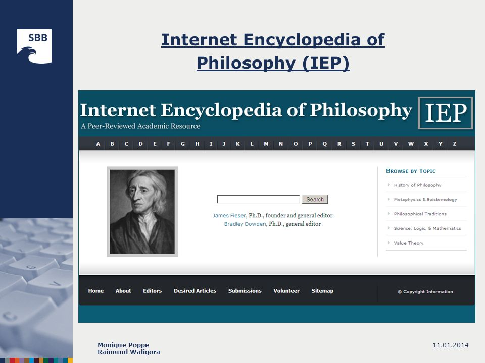 11.01.2014Monique Poppe Raimund Waligora Internet Encyclopedia of Philosophy (IEP)