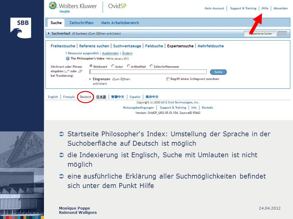 24.04.2012Monique Poppe Raimund Waligora Startseite Philosophers Index: Umstellung der Sprache in der Suchoberfläche auf Deutsch ist möglich die Index