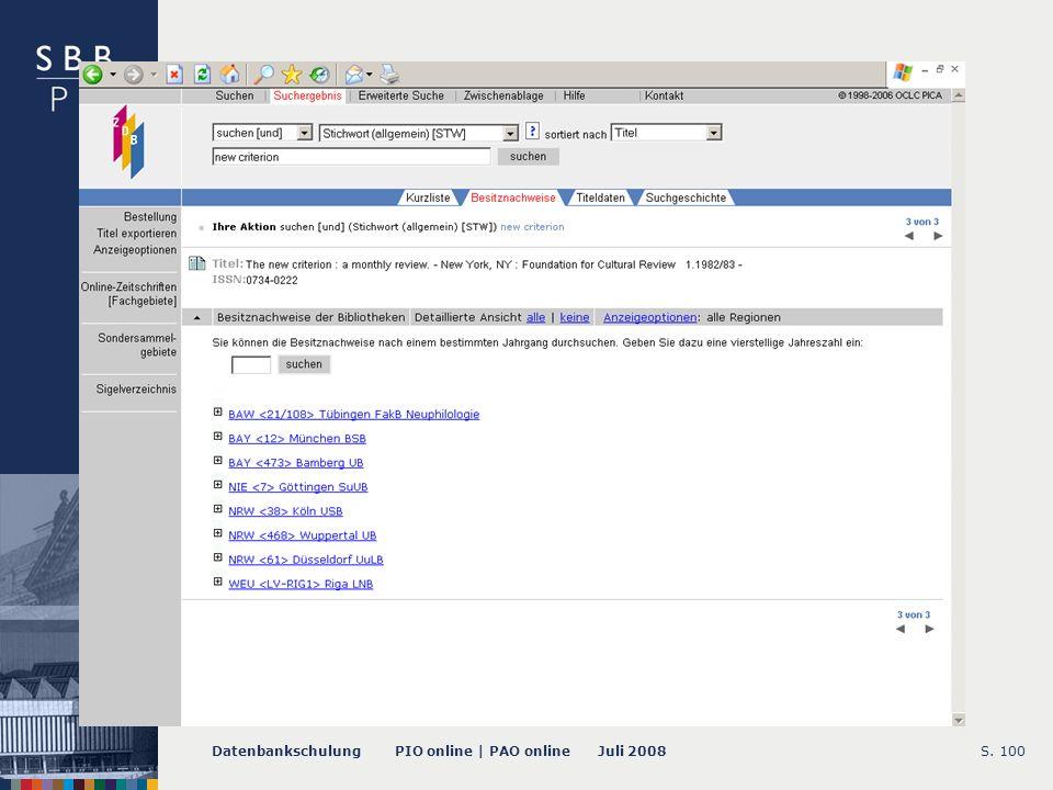 Datenbankschulung PIO online | PAO online Juli 2008S. 100 -- ZDB