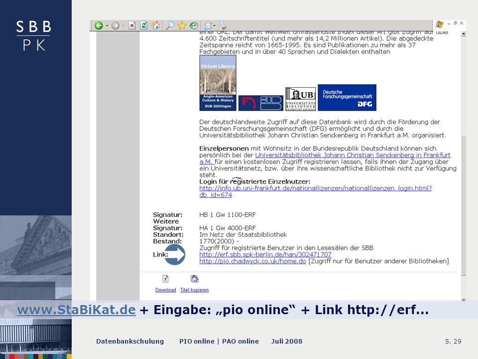 Datenbankschulung PIO online | PAO online Juli 2008S. 30 Suchzugänge: PIO Homepage