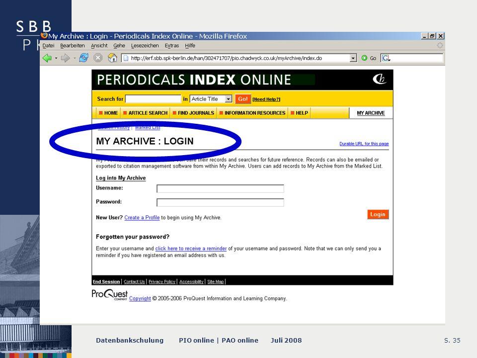 Datenbankschulung PIO online | PAO online Juli 2008S. 35 -- My Archive