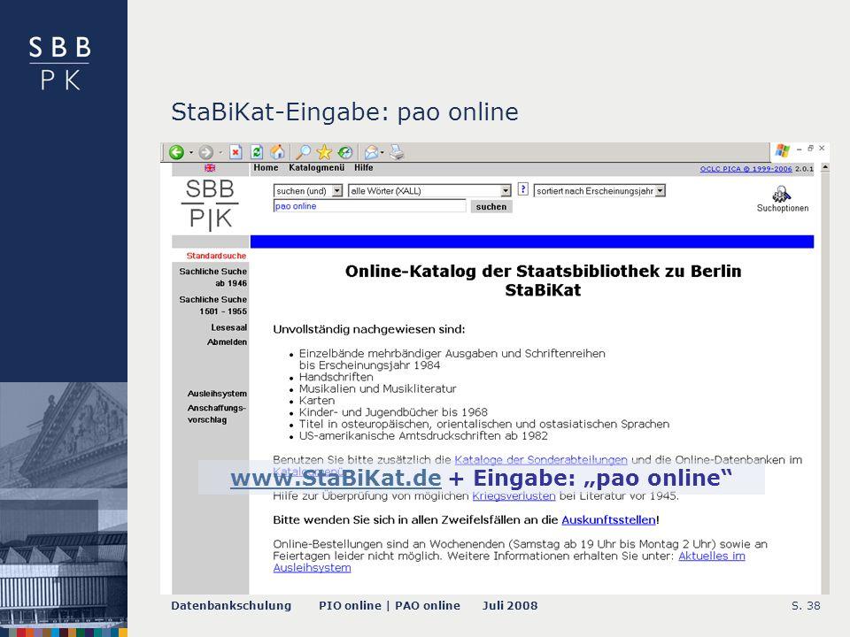 Datenbankschulung PIO online | PAO online Juli 2008S.